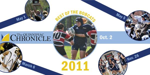 Best of the Bobcats in 2011 For all sports, Quinnipiac University posted a memorable 2011 calendar year. Championships were won, records were set and there were a lot of firsts in the program.  –Compiled by Matt Eisenberg, Kerry Healy and Giovanni Mio