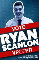 "Ryan Scanlon Vice President of Public Relations Class: 2013 Major: Film, video and interactive media Hometown: Newburgh, N.Y. Current position: Class of 2014 Representative Goals: Proposing the creation of a Student Bill of Rights that would outline what Quinnipiac undergraduates are and are not entitled to in all areas of student life Experience: Promoted class events through Facebook, flyers and posters, Q30 director, orientation leader He said: ""I want the student body to feel that they are part of the change that SGA is going to provide. Every step SGA makes to improve Quinnipiac is something that I want to share with every single student."" Other interests: Scanlon is an avid photographer, loves to play the piano, and says he has mastered the art of volleyball. He also spent a semester in Rome, Italy and acted as a Student Ambassador for Australia."
